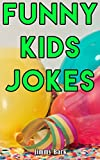 #9: Funny Kids Jokes: Short One-Liners and Knock Knock Jokes for Kids