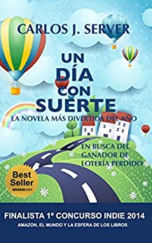 UN DÍA CON SUERTE: BestSeller (Spanish Edition) par [Server, Carlos J.]