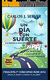 UN DÍA CON SUERTE: BestSeller (Spanish Edition)