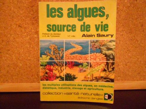 Les Algues, source de vie (Santé naturelle)
