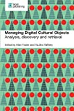 Managing Digital Objects: Analysis, Discovery and Retrieval