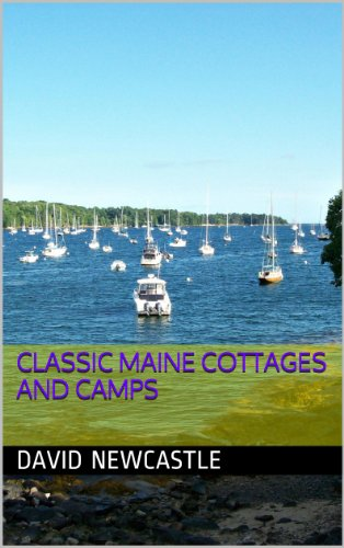 Classic Maine Cottages and Camps (English Edition) - Maine Cottage
