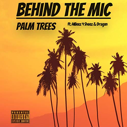 Palm Trees [Explicit] Palm Mic
