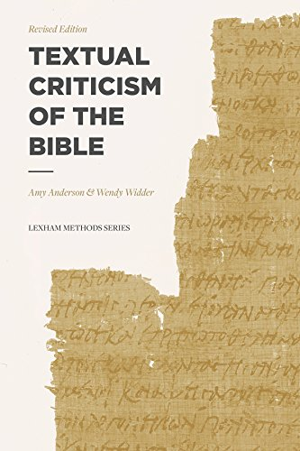 Textual Criticism of the Bible: Revised Edition (Lexham Methods Series) (English Edition)