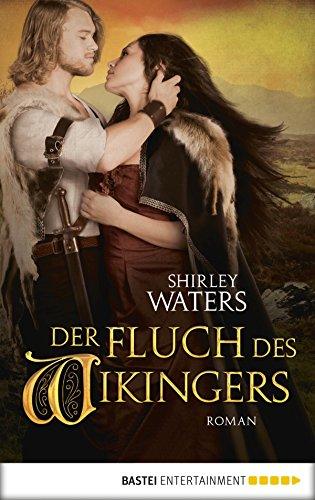 Der Fluch des Wikingers: Roman