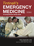 Tintinalli's Emergency Medicine: A Comprehensive Study Guide, Seventh Edition: A Comprehensive Study Guide, 7th Edition (Emergency Medicine (Tintinalli))