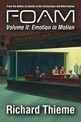 Foam: Volume 2 Emotion in Motion