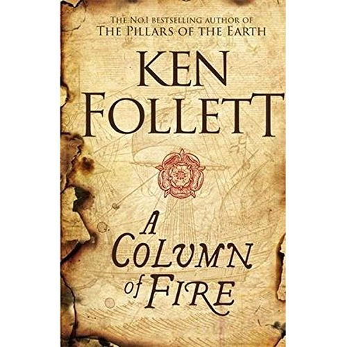 A Column Of Fire (The Kingsbridge Novels) por Ken Follett
