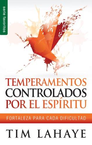 Temperamentos Controladors Por el Espiritu: Fortaleza Para Cada Dificultad (Favoritos)