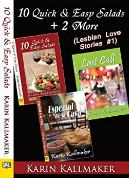 10 Quick and Easy Salads +2 More (Lesbian Love Stories #1) by [Kallmaker, Karin]