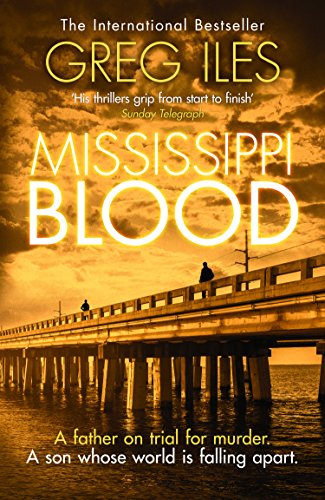 Mississippi Blood (penn Cage, Book 6) por Greg Iles epub