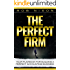 The Perfect Firm : Your Playbook For Building A Perfect Accounting Business