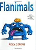Flanimals by Ricky Gervais (2005-02-17)