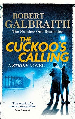 The Cuckoo's Calling: Cormoran Strike Book 1 (English Edition) par Robert Galbraith