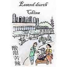 Essend durch China