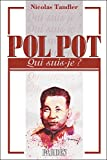 Qui suis-je : Pol Pot