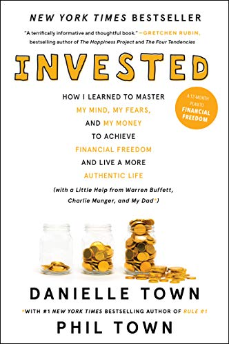 ned to Master My Mind, My Fears, and My Money to Achieve Financial Freedom and Live a More Authentic Life (with a Little Help from Warren Buffett, Charlie Munger, and My Dad) ()