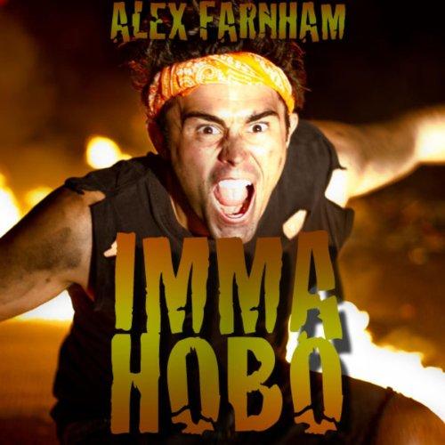 Imma Hobo (Alex Hobo)