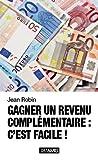 Telecharger Livres Gagner un revenu complementaire c est facile (PDF,EPUB,MOBI) gratuits en Francaise