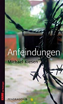 Anfeindungen (German Edition) de [Kiesen, Michael]