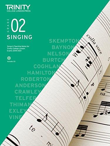 Trinity College London Singing Grade 2 2018-2021 (Singing 2018 2021)