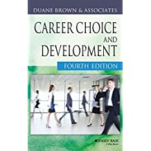 Career Choice and Development (Jossey Bass Business & Management Series)