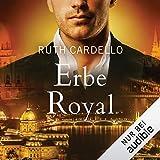 Erbe Royal: Die Westerly Milliardäre 3