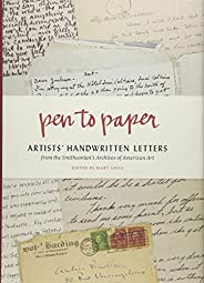 Pen to Paper: Artists' Handwritten Letters from the Smithsonian's Archives of Amer
