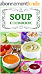 Soup Cookbook: Simple and Healthy Veg...