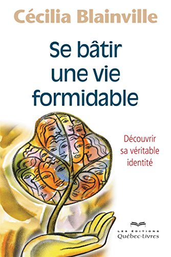 se-batir-une-vie-formidable-deuxieme-edition