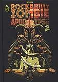Rockabilly Zombie Apocalypse, Tome 2 - Le royaume d'Hadès