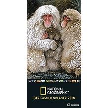 Der Familienplaner 2018 - National Geographic Kalender, Familienterminkalender, Familienplaner, Terminplaner, Naturkalender, Kalender für die gesamte Familie - 23 x 48 cm