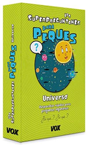 Los Superpreguntones Para peques. Universo (Vox - Infantil / Juvenil - Castellano - A Partir De 5/6 Años - Los Superpreguntones) por Larousse Editorial