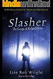 Slasher: the Escape of Richard Heinz (English Edition)