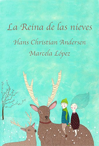 La Reina de las nieves (Spanish Edition)
