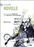 Scarica Libro Novelle pirandello Con CD Audio formato MP3 Con e book Con espansione online (PDF,EPUB,MOBI) Online Italiano Gratis