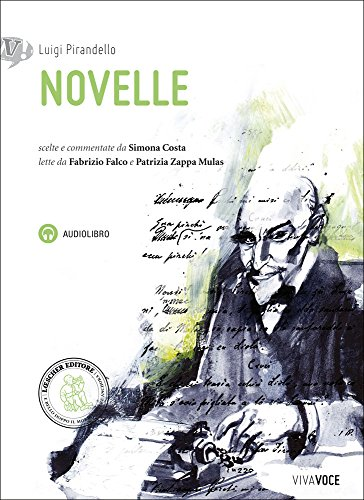 Novelle pirandello. Con CD Audio formato MP3. Con e-book. Con espansione online