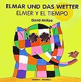 Elmar und das Wetter, deutsch-spanisch - David McKee