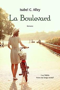 La Boulevard di [Alley, Isabel C.]
