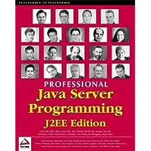 Professional Java Server Programming J2EE Edition by Subrahmanyam Allamaraju (2000-09-02)