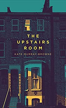 The Upstairs Room by [Murray-Browne, Kate]