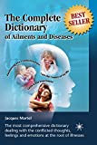 The Complete Dictionary of Ailments and Diseases: From A to Z (English Edition)