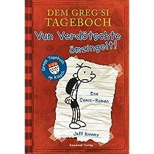 Dem Greg si Tageboch - Vun Verdötschte ömzingelt: Gregs Tagebuch op Kölsch