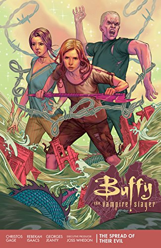 Buffy Season 11 Volume 1: The Spread of Their Evil (Buffy the Vampire Slayer)