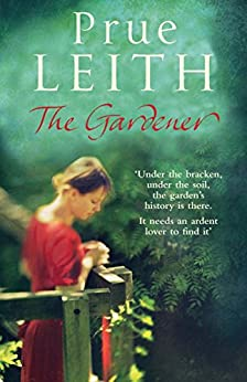 The Gardener by [Leith, Prue]