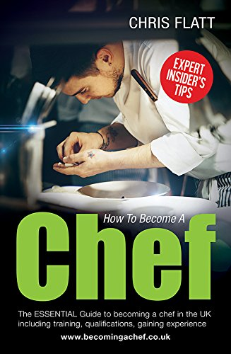 how-to-become-a-chef-the-essential-guide-to-becoming-a-chef-in-the-uk-including-training-qualificati