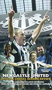 Newcastle United: End Of Season Review 2003/2004 [VHS]