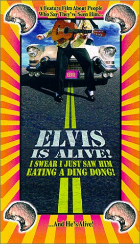 elvis-is-alive-i-swear-i-saw-him-eating-ding-dongs-outside-the-piggly-wigglys-vhs