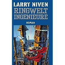 Ringwelt-Ingenieure: Der Ringwelt-Zyklus, Bd. 2