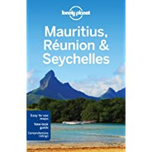Lonely Planet Mauritius, Reunion & Seychelles (Country Regional Guides)